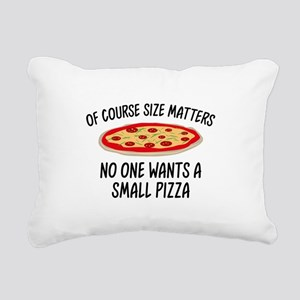 Of Course Size Matters Rectangular Canvas Pillow