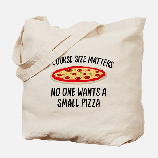 Of Course Size Matters Tote Bag