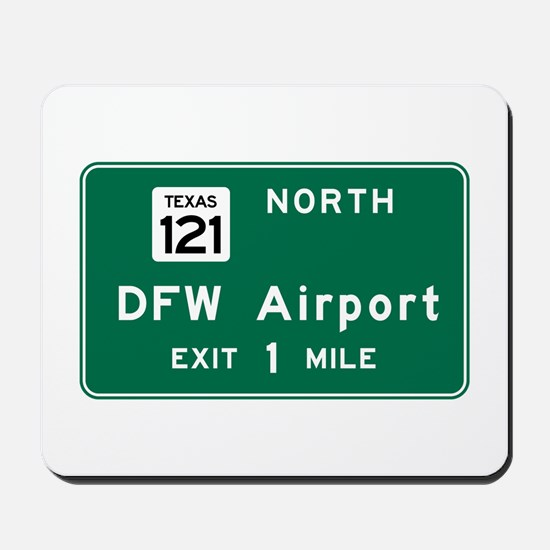 DFW Airport, Dallas-Fort Worth, TX Road Mousepad