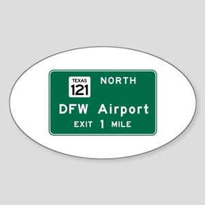 DFW Airport, Dallas-Fort Worth, TX Sticker (Oval)