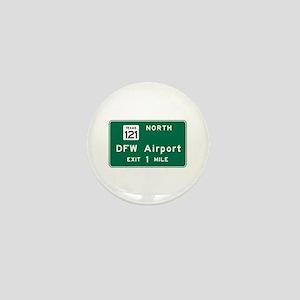 DFW Airport, Dallas-Fort Worth, TX Roa Mini Button