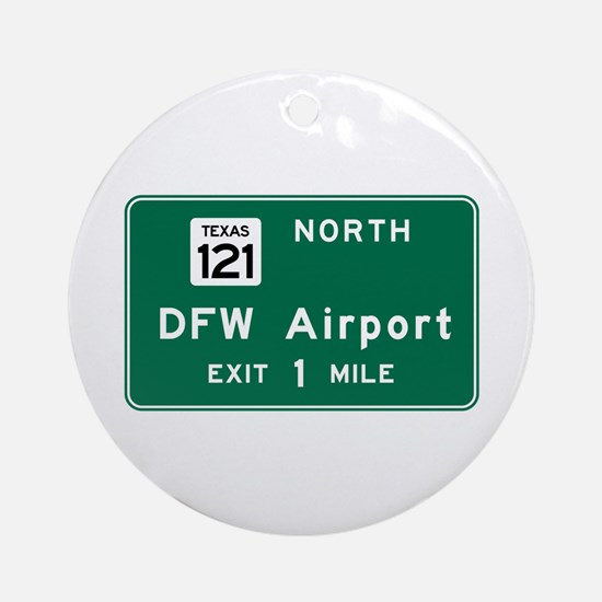 DFW Airport, Dallas-Fort Worth, TX Round Ornament