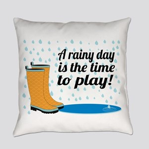 A Rainy Day Is The Time To Play! Everyday Pillow