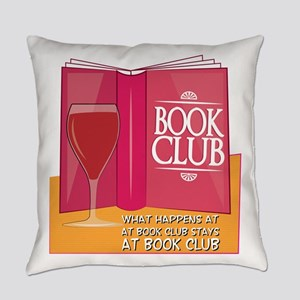 What Happens At Book Club Everyday Pillow