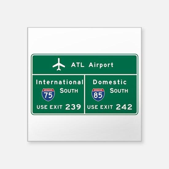 """Atlanta Airport, GA Road Si Square Sticker 3"""" x 3"""""""