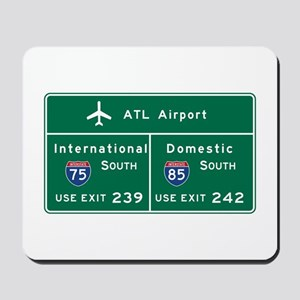 Atlanta Airport, GA Road Sign, USA Mousepad