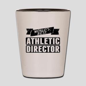 Worlds Best Athletic Director Shot Glass