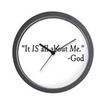 It IS all about me -God Wall Clock