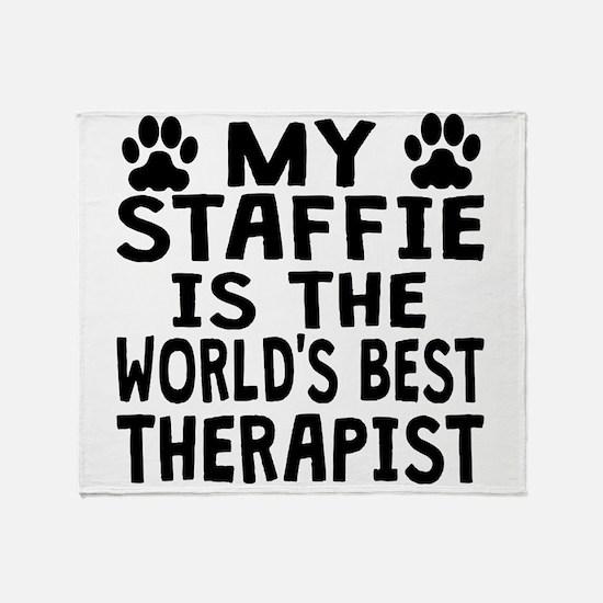 My Staffie Is The Worlds Best Therapist Throw Blan
