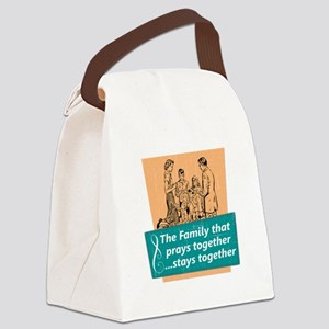 Family That Prays Together Canvas Lunch Bag