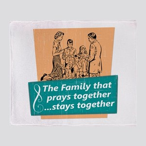 Family That Prays Together Throw Blanket