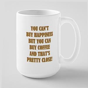YOU CAN'T BUY... Large Mug