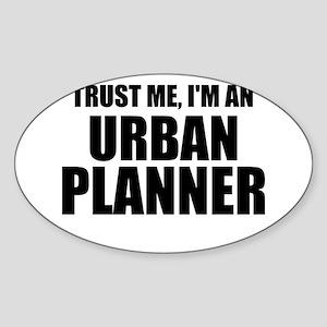 Trust Me, I'm An Urban Planner Sticker