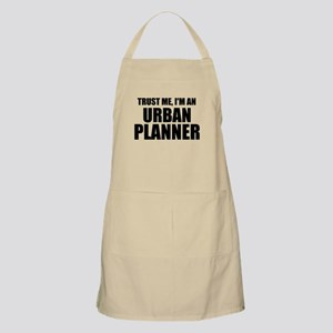 Trust Me, I'm An Urban Planner Apron