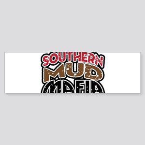 southern mud mafia Bumper Sticker