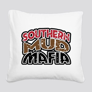 southern mud mafia Square Canvas Pillow