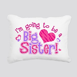 Imgoingtobeabigsisternew Rectangular Canvas Pillow