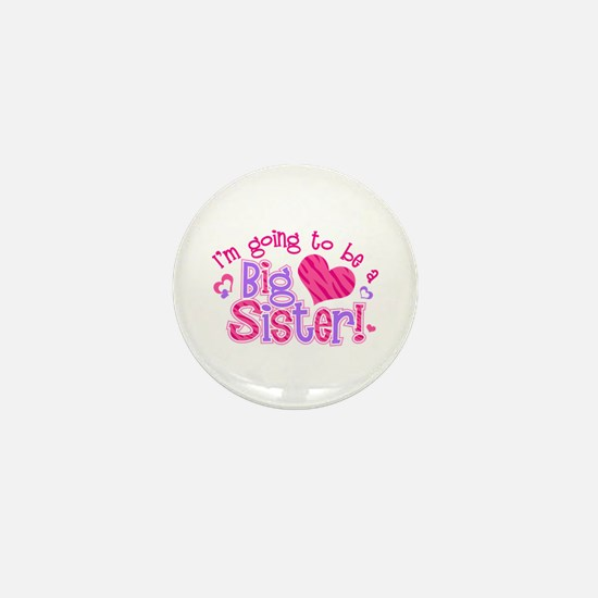 Imgoingtobeabigsisternew.png Mini Button
