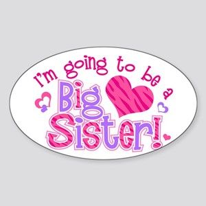 Imgoingtobeabigsisternew Sticker