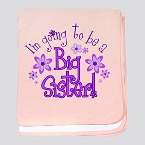 Im going to be a big sister baby blanket