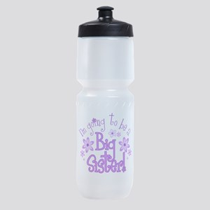 Im going to be a big sister Sports Bottle