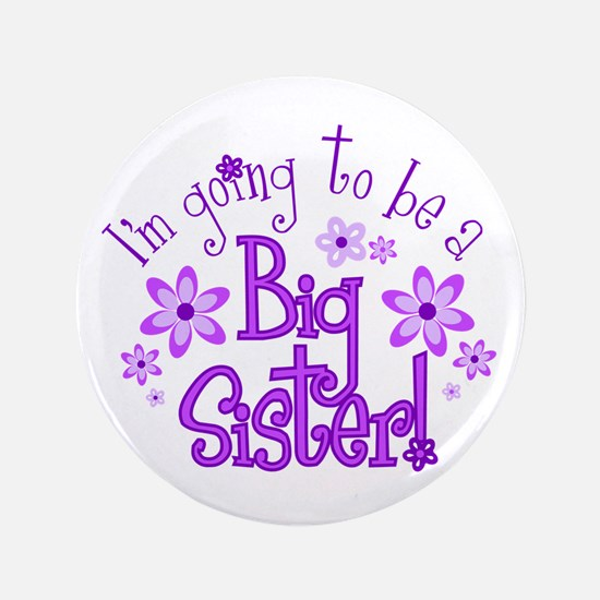 Im going to be a big sister Button