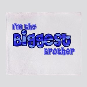 Im the biggest brother Throw Blanket