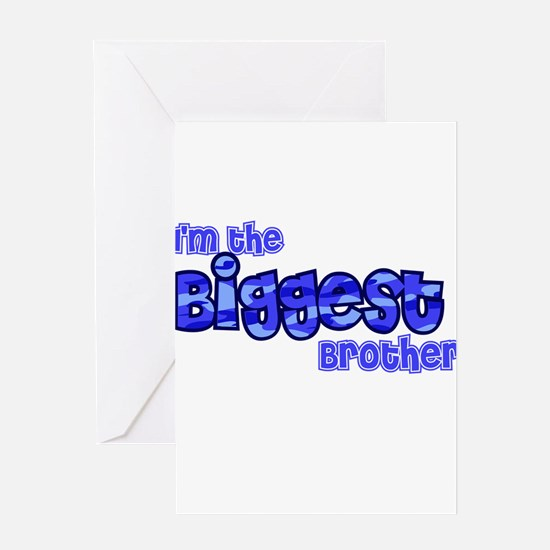 Im the biggest brother Greeting Cards