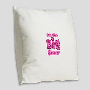 Im the big sister Burlap Throw Pillow