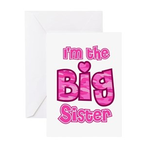 Im Going To Be A Big Sister Greeting Cards