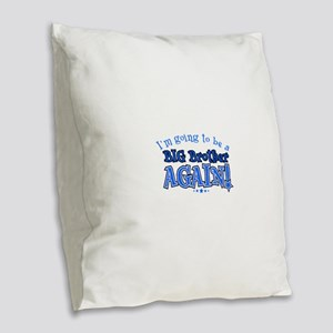 Im going to be a big brother a Burlap Throw Pillow