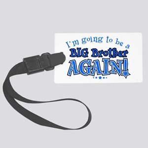 Im going to be a big brother aga Large Luggage Tag