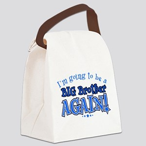 Im going to be a big brother agai Canvas Lunch Bag
