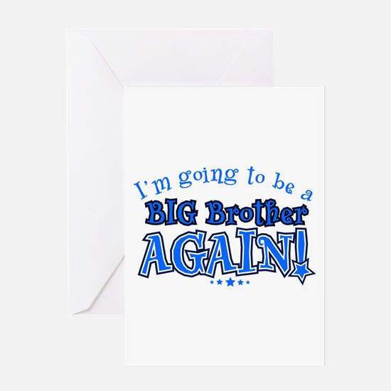 Im going to be a big brother again Greeting Cards