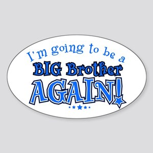 Im going to be a big brother again Sticker