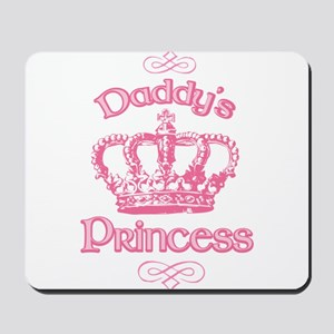 Daddys Princess Mousepad