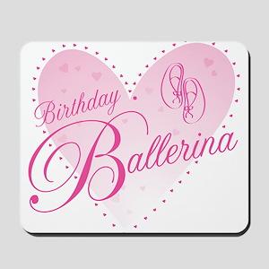 Birthday Ballerina Mousepad
