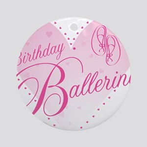 Birthday Ballerina Round Ornament