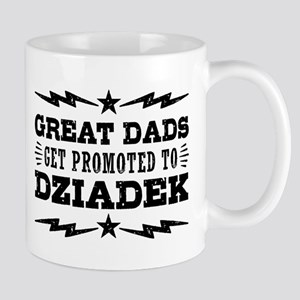 Great Dads Get Promoted To Dziadek Mug