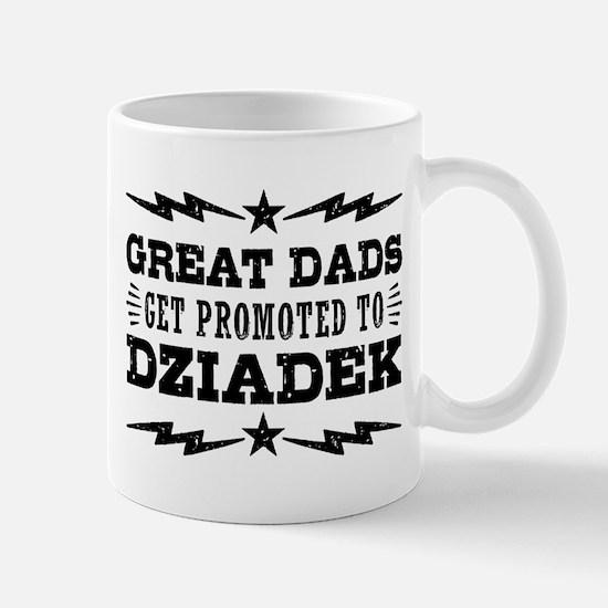 Great Dads Get Promoted To Dziadek Mug