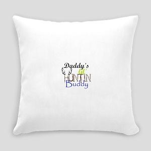 Daddys lil huntin Buddy Everyday Pillow