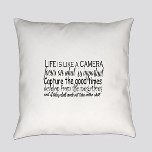 life is like a camera Everyday Pillow