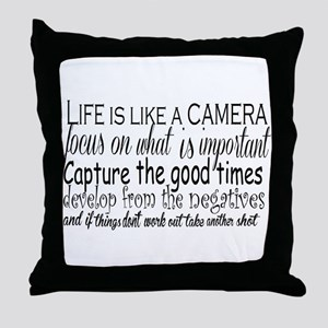 life is like a camera Throw Pillow