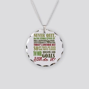 Never Quit Necklace Circle Charm