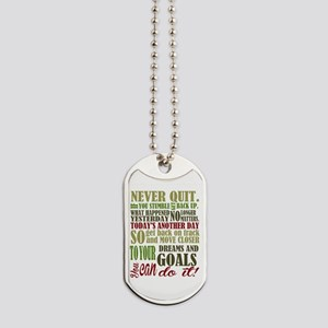 Never Quit Dog Tags