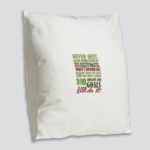 Never Quit Burlap Throw Pillow