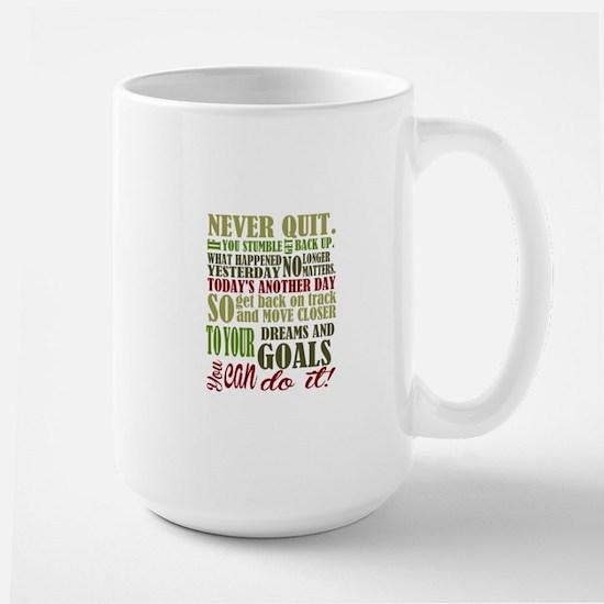 Never Quit Mugs