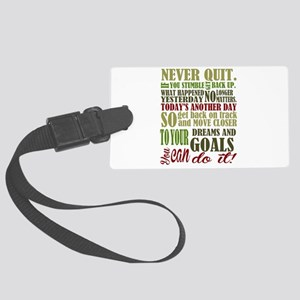 Never Quit Large Luggage Tag