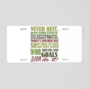 Never Quit Aluminum License Plate