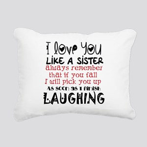 like a sis Rectangular Canvas Pillow